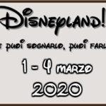 """1° evento """"Disneyland! Se puoi sognarlo, puoi farlo"""""""